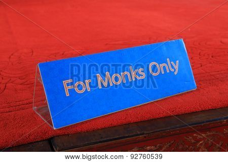 Buddhism Monks only sign