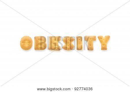 The Letter Word Obesity. Alphabet  Cookie Biscuits