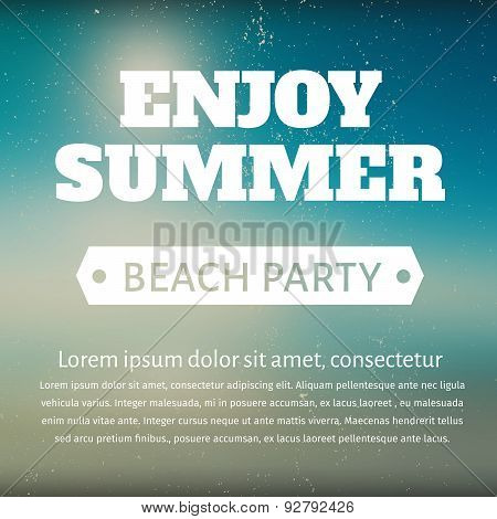 Summer Beach Party Poster With A Message