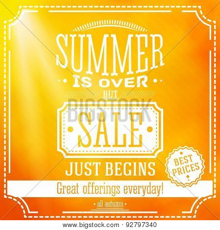 Summer is over but sale just begin banner. For this fall sales offerings. Based on a triangle and he