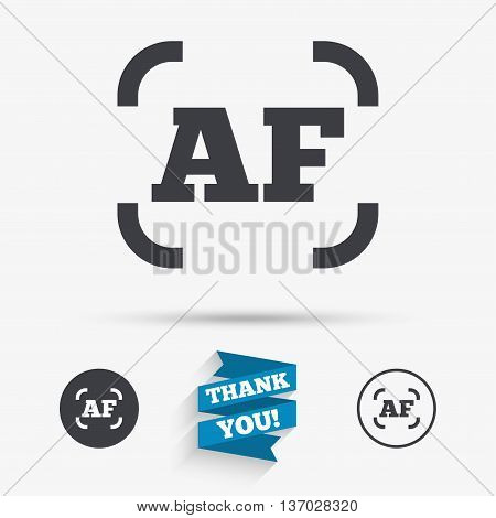 Autofocus photo camera sign icon. AF Settings symbol. Flat icons. Buttons with icons. Thank you ribbon. Vector