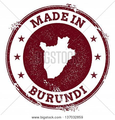 Burundi Vector Seal. Vintage Country Map Stamp. Grunge Rubber Stamp With Made In Burundi Text And Ma