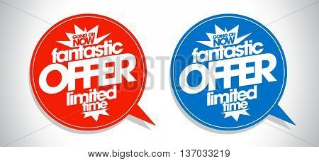 Fantastic offer limited time speech bubbles set, sale signs