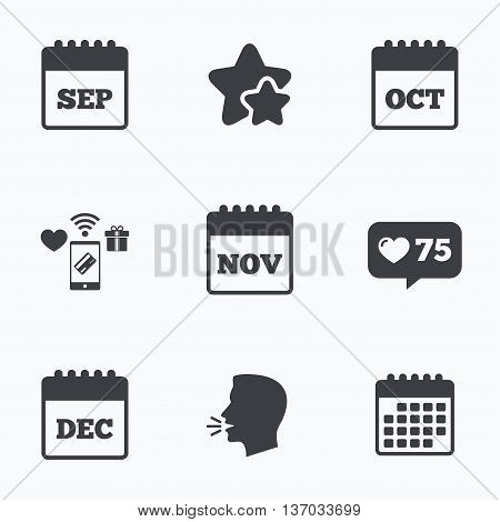 Calendar icons. September, November, October and December month symbols. Date or event reminder sign. Flat talking head, calendar icons. Stars, like counter icons. Vector