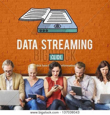 Data Streaming Downloading Information Internet Concept