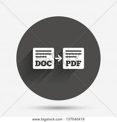 Export DOC to PDF icon. File document symbol. Circle flat button with shadow. Vector