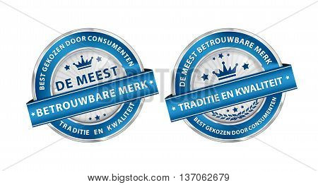 The most trusted brand. Consumer's choice, Quality and tradition in Dutch language - stamps / labels also for print