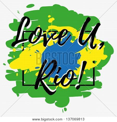 Print with lettering about Rio de Janeiro and paint splashes as Brazilian flag in green yellow blue colors. Pattern for fabric textiles clothing shirts t-shirts. Vector illustration
