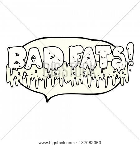 freehand drawn comic book speech bubble cartoon bad fats