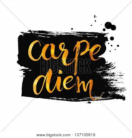 Carpe diem - latin phrase means seize the moment. Inspirational quote expressive handwritten with brush and golden paint at dry brush black ink strokes. Vector calligraphy art.