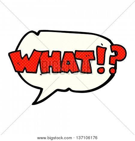 freehand drawn comic book speech bubble cartoon shout WHAT!?