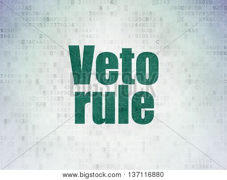 Politics concept: Painted green word Veto Rule on Digital Data Paper background
