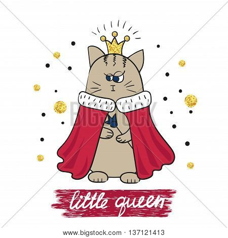 Cartoon little queen. Cute cat in royal gown and crown. Vector illustration.
