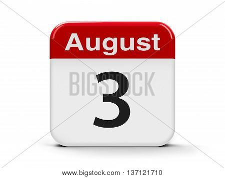 Calendar web button - The Third of August three-dimensional rendering 3D illustration