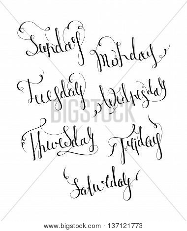 Handwritten days of the week Monday, Tuesday, Wednesday, Thursday, Friday, Saturday and Sunday. Handdrawn calligraphy lettering for diary, banner, calendar and planner. Vector illustration