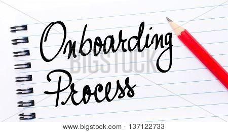 Onboarding Process Written On Notebook Page