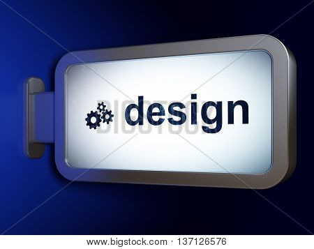 Advertising concept: Design and Gears on advertising billboard background, 3D rendering