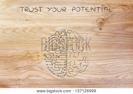 Human & Circuit Brain Having An Idea (lightbulb), Trust Your Potential