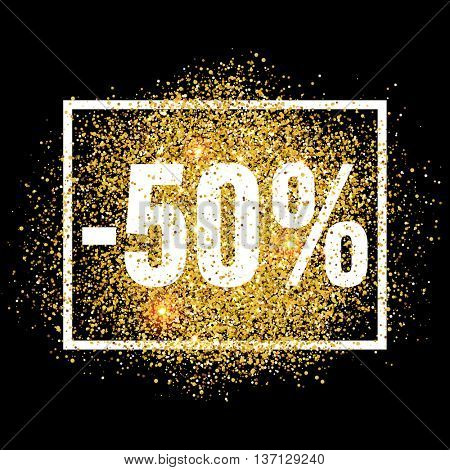 Discount promo label. 50 percent off sale promotion tag. New Year, Christmas shop offer. Golden glitter template for banner, poster, certificate. Gold glittering vector flares on black background.
