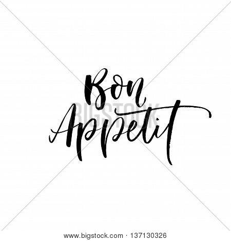 Bon appetit phrase. Hand drawn lettering background. Ink illustration. Modern brush calligraphy. Isolated on white background.