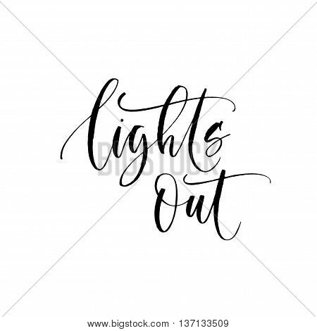 Lights our phrase. Hand drawn lettering background. Ink illustration. Modern brush calligraphy. Isolated on white background.