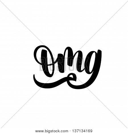 Oh my God phrase. Hand drawn lettering background. Ink illustration. Modern brush calligraphy. Isolated on white background.