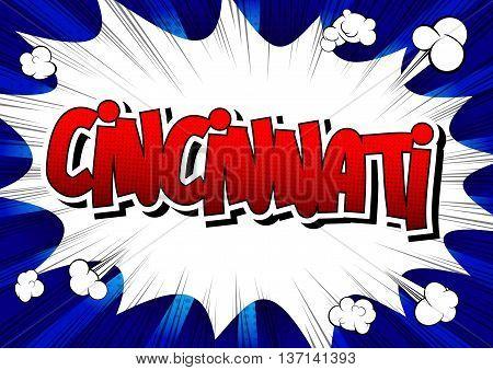 Cincinnati - Comic book style word on comic book abstract background.