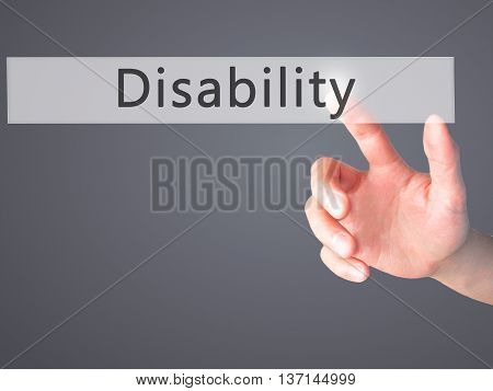 Disability - Hand Pressing A Button On Blurred Background Concept On Visual Screen.