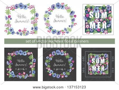 Set of Floral Summer Greeting Cards Design with Anemone and Fuchsia. Fashion Prints for T-shirt . Flower Frames with Slogan.