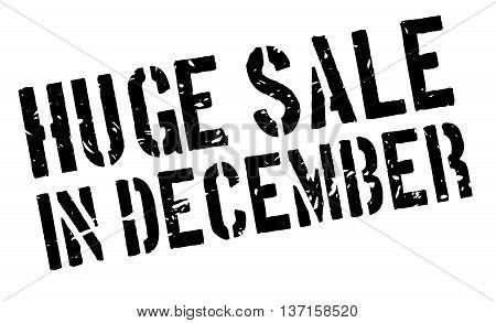 Huge Sale in December rubber stamp on white. Print, impress, overprint.