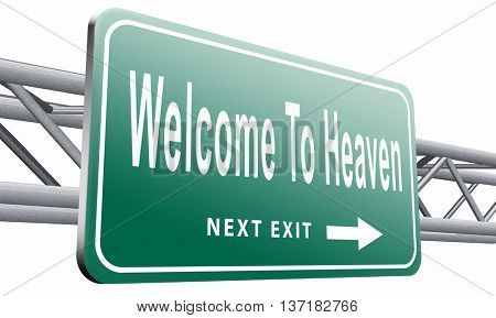 welcome to heaven, nirvana and paradise, 3D illustration on white background