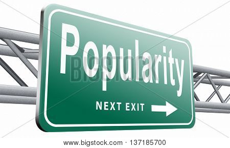 Popularity fame and famous for bestseller or market leader and top product or rating in the charts, road sign billboard, 3D illustration, isolated on white background