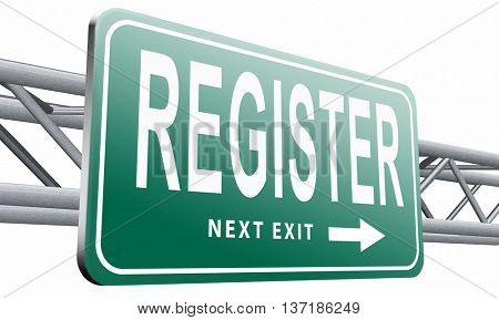 register now member registration road sign membership billboard, 3D illustration, isolated on white background