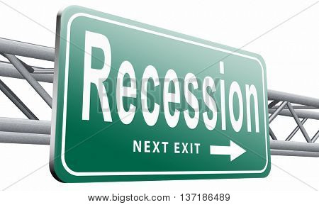 Recession crisis bank and stock crash economic and financial bank recession market crash, road sign billboard, 3D illustration, isolated on white background