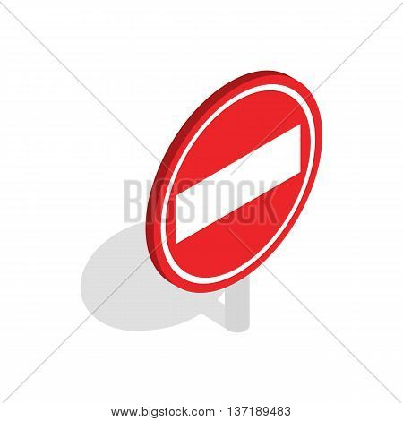 No entry traffic sign icon in isometric 3d style isolated on white background
