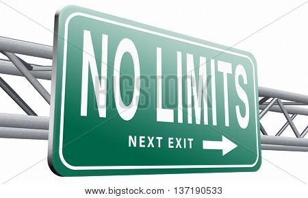 no limits or boundaries unlimited and without restrictions road sign billboard,isolated, on white background.3D illustration