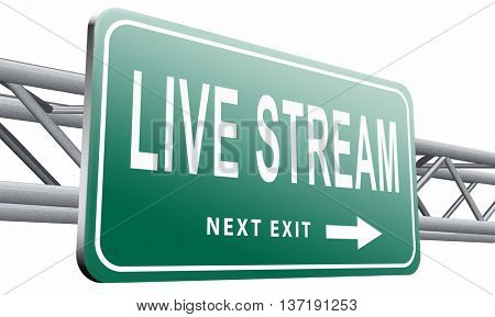 live stream music song audio or listen to radio streaming video road sign billboard, 3D illustration isolated on white background.