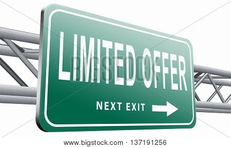 limited offer edition or stock webshop billboard or web shop sign , 3D illustration isolated on white background.