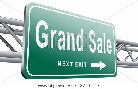 Grand sale, sales and reduced prices and sellout, billboard road sign, 3D illustration isolated on white