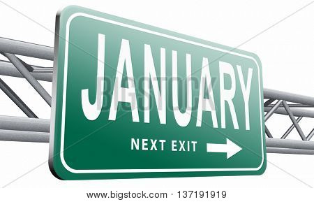 January the first month of the next year in winter season road sign billboard, 3D illustration isolated on white
