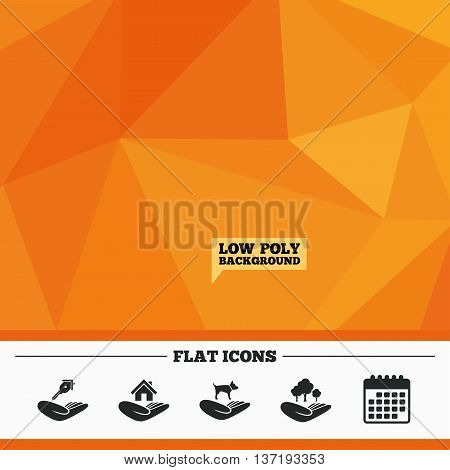 Triangular low poly orange background. Helping hands icons. Shelter for dogs symbol. Home house or real estate and key signs. Save nature forest. Calendar flat icon. Vector