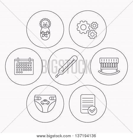 Newborn, diapers and thermometer icons. Cradle bed linear sign. Check file, calendar and cogwheel icons. Vector