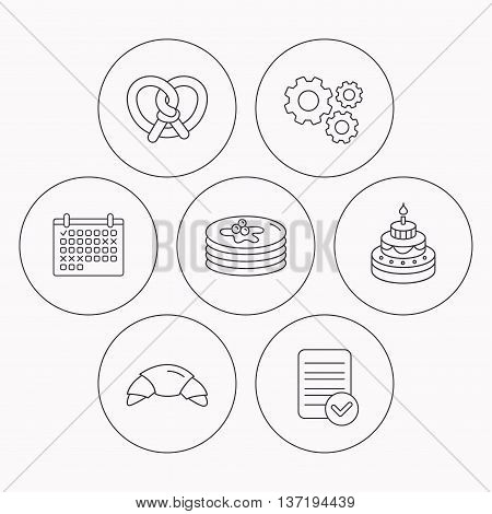 Croissant, pretzel and pancakes icons. Sweet cake linear sign. Check file, calendar and cogwheel icons. Vector