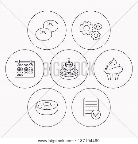 Cupcake, cake and bread rolls icons. Sweet donut linear sign. Check file, calendar and cogwheel icons. Vector