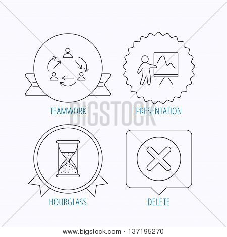 Teamwork, presentation and hourglass icons. Delete or remove linear sign. Award medal, star label and speech bubble designs. Vector