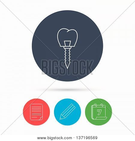 Dental implant icon. Oral prosthesis sign. Calendar, pencil or edit and document file signs. Vector