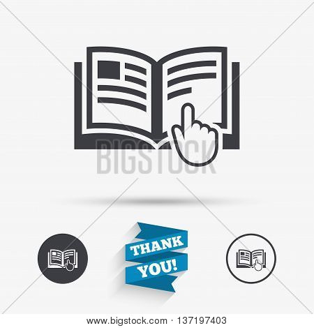 Instruction sign icon. Manual book symbol. Read before use. Flat icons. Buttons with icons. Thank you ribbon. Vector