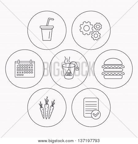 Hamburger, tea bag and soft drink icons. Carrot linear sign. Check file, calendar and cogwheel icons. Vector