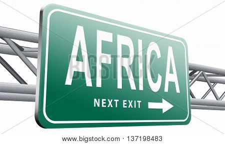 Africa continent tourism vacation and travel, road sign billboard. 3D illustration isolated on white