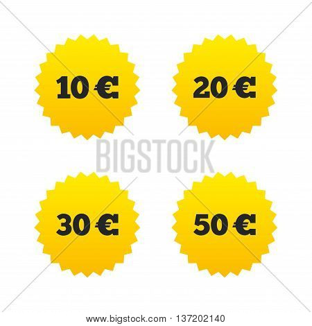 Money in Euro icons. 10, 20, 30 and 50 EUR symbols. Money signs Yellow stars labels with flat icons. Vector